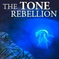 The Tone Rebellion