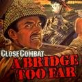 Close Combat II: A Bridge Too Far