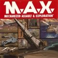 M.A.X. Mechanized Assault & Exploration