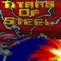 Titans of Steel
