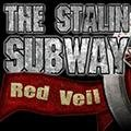 The Stalin Subway 2: Red Veil